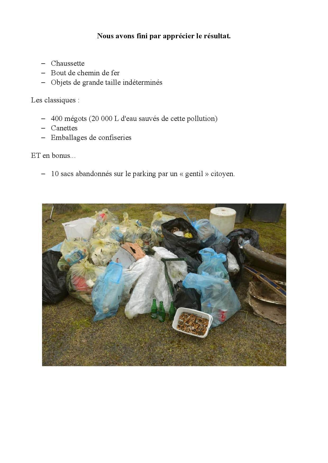 Nous avons fini par apprécier le résultat de la collecte des déchets